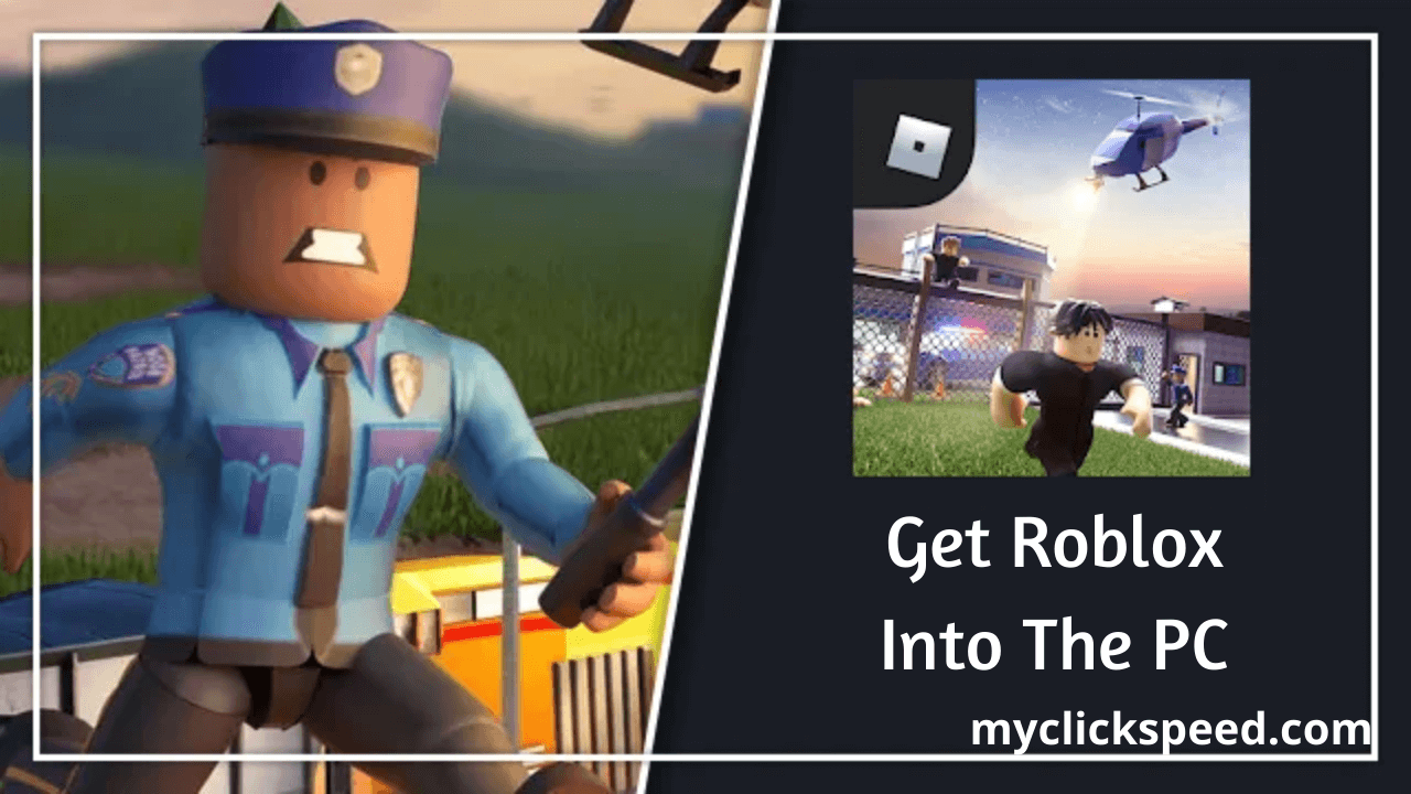 Getting Roblox Into The PC