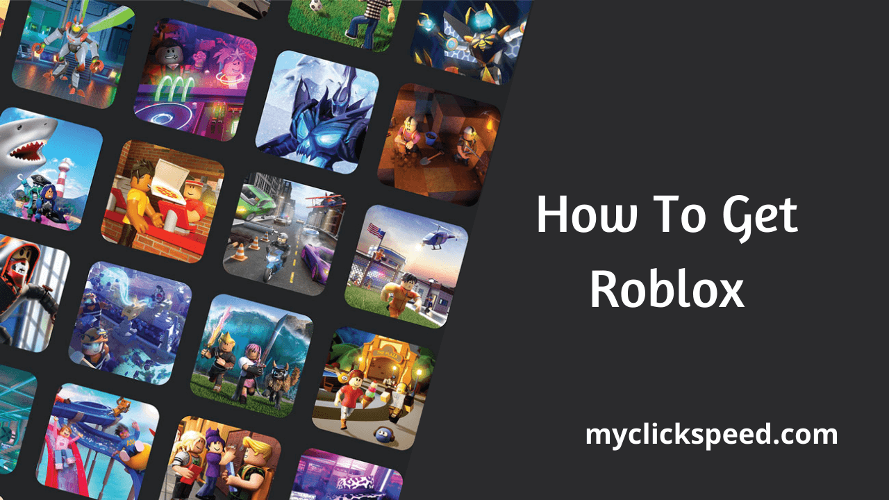 How To Get Roblox?