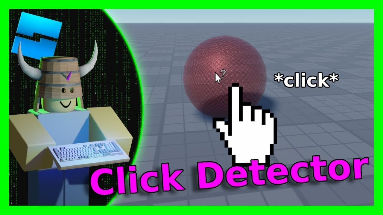 How To Use Click Detector On Roblox?
