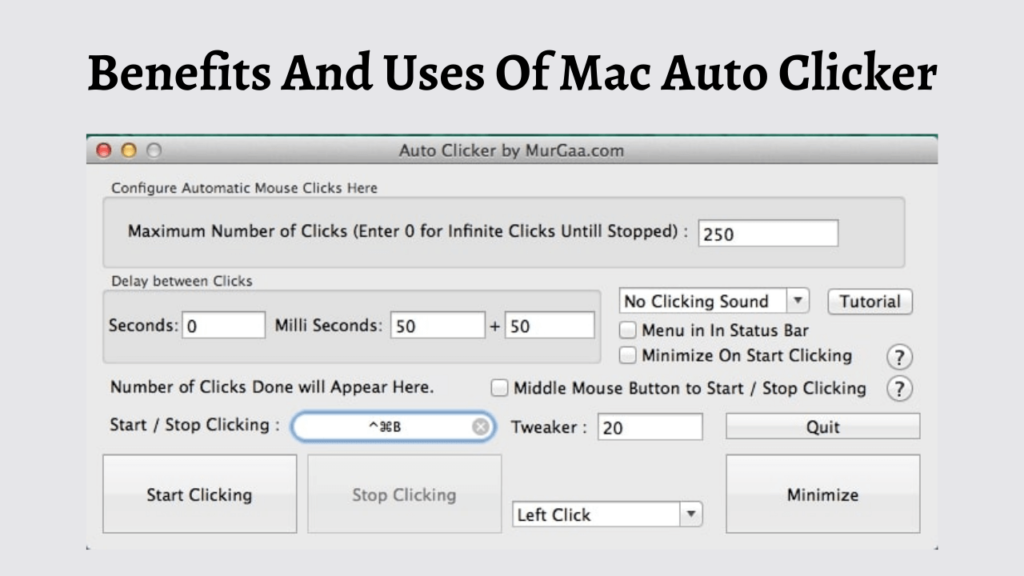 Benefits And Uses Of Mac Auto Clicker