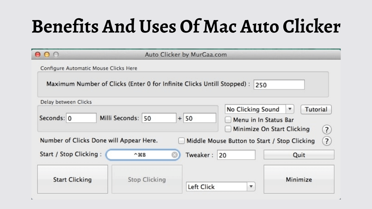 4 Benefits And Uses Of Mac Auto Clicker