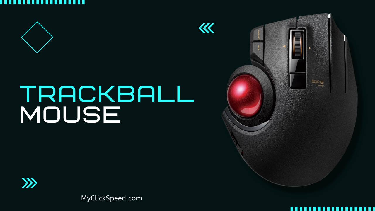 Best Wireless Trackball Mouse For Gaming & CPS 