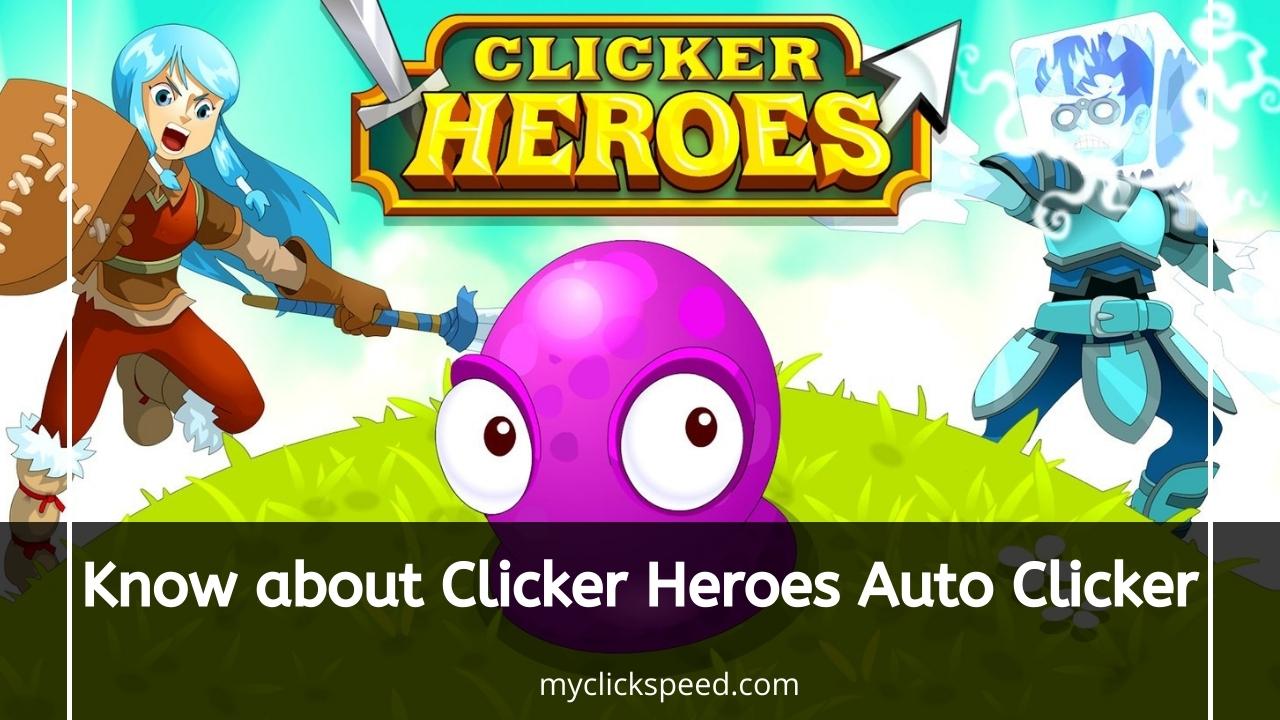 Clicker Heroes Auto Clicker