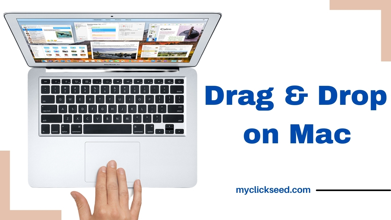 How to drag and drop on mac without clicking