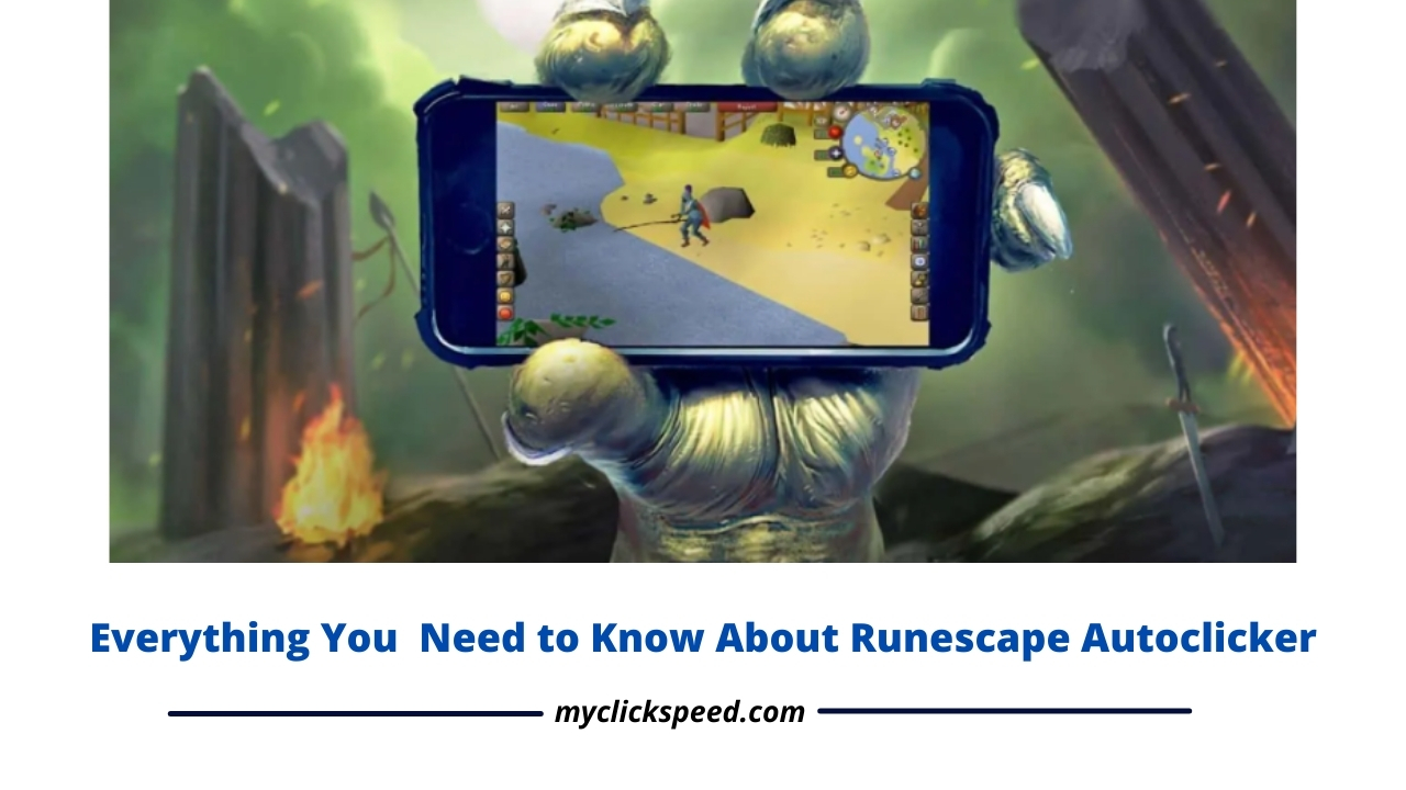 What is Runescape And How Can We Use Auto Clicker in Runescape