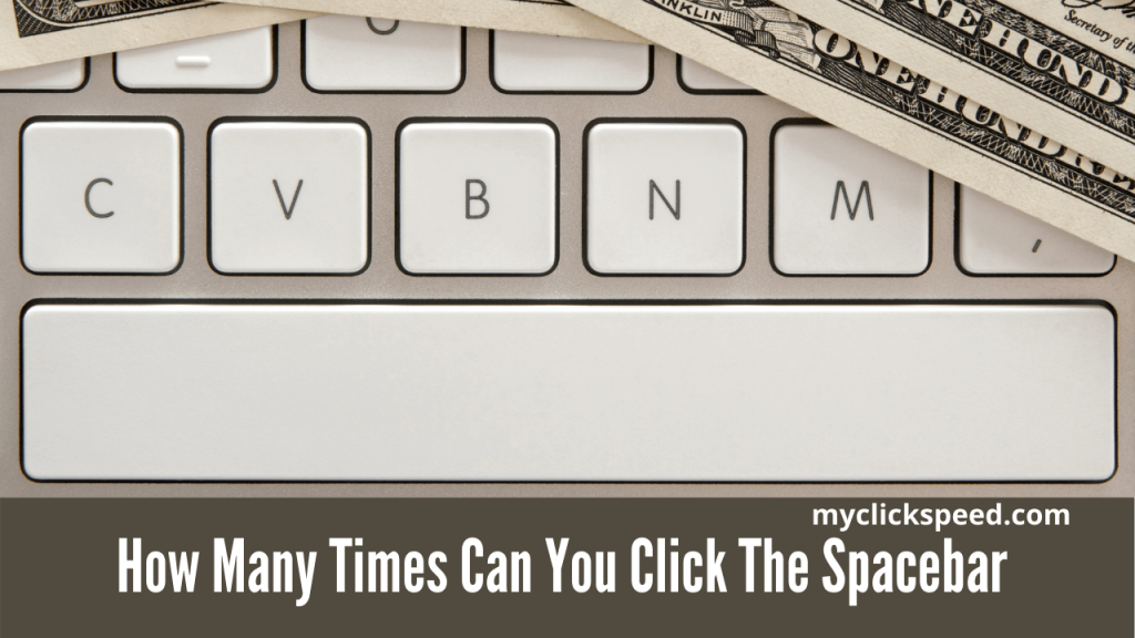 How Many Times Can You Click The Spacebar