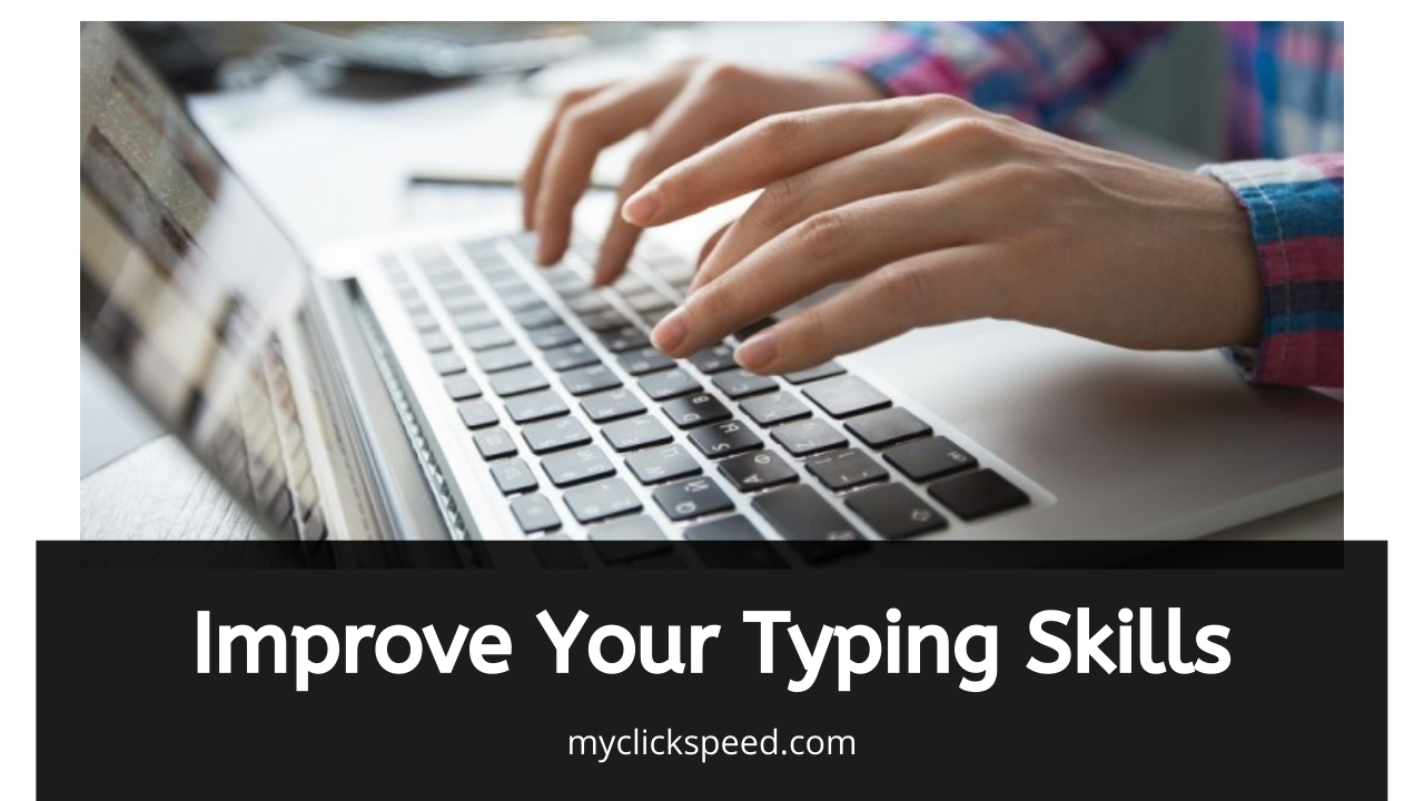 How to Improve the Typing Speed?   5 Useful Tips