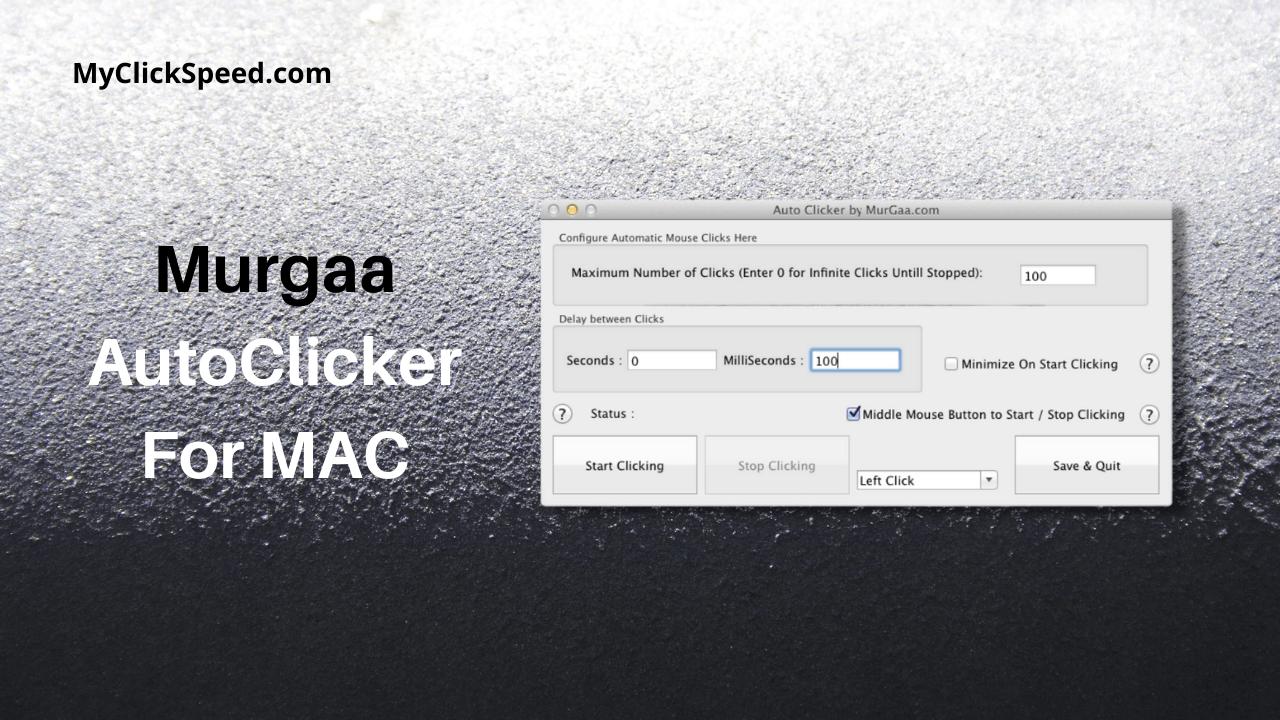 Murgaa Auto Clicker For MAC