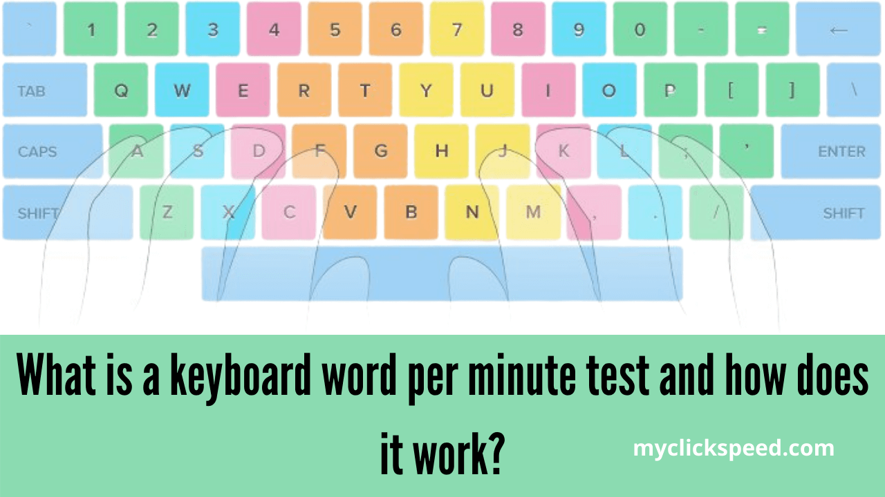 What is a keyboard word per minute test and how does it work?