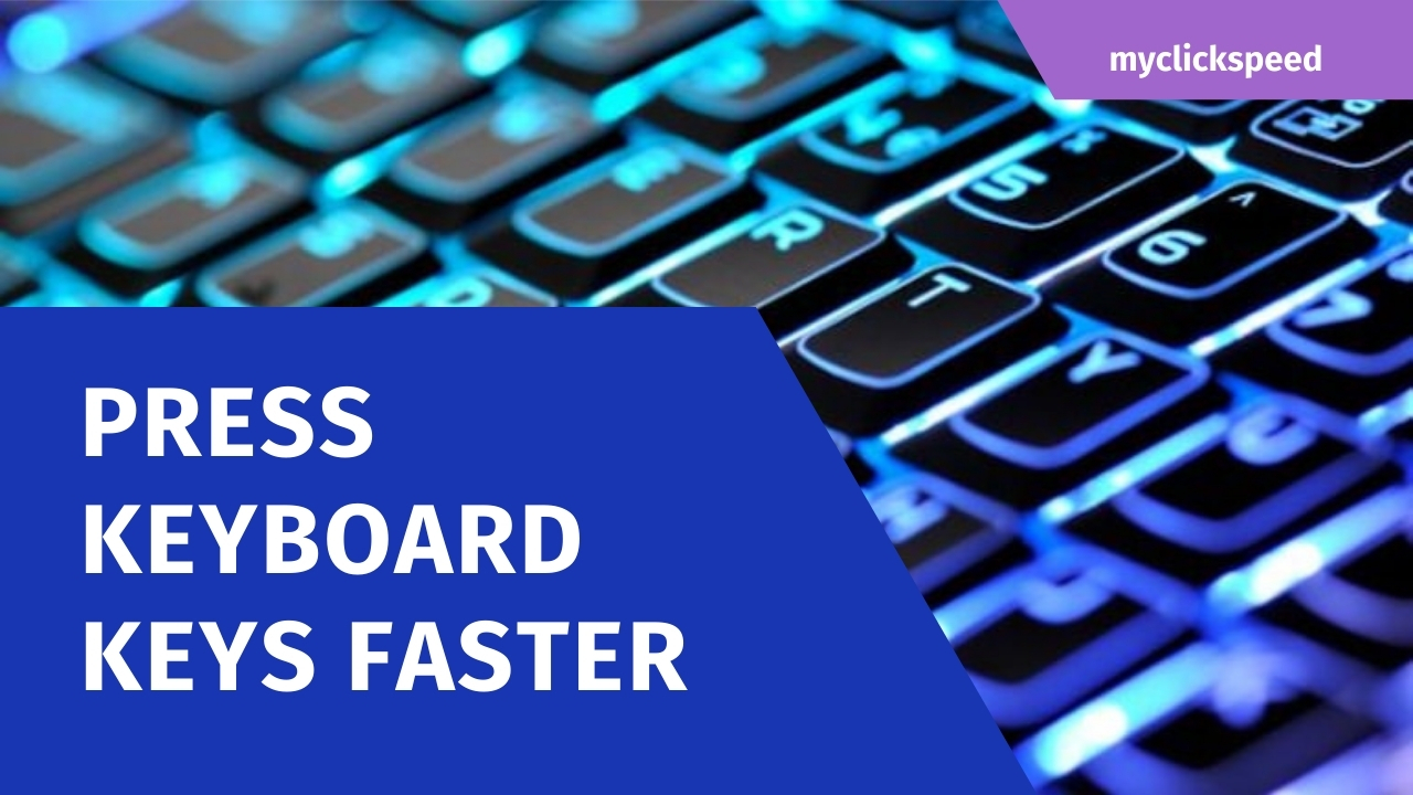 How To Press Keyboard Keys Fast For Gaming