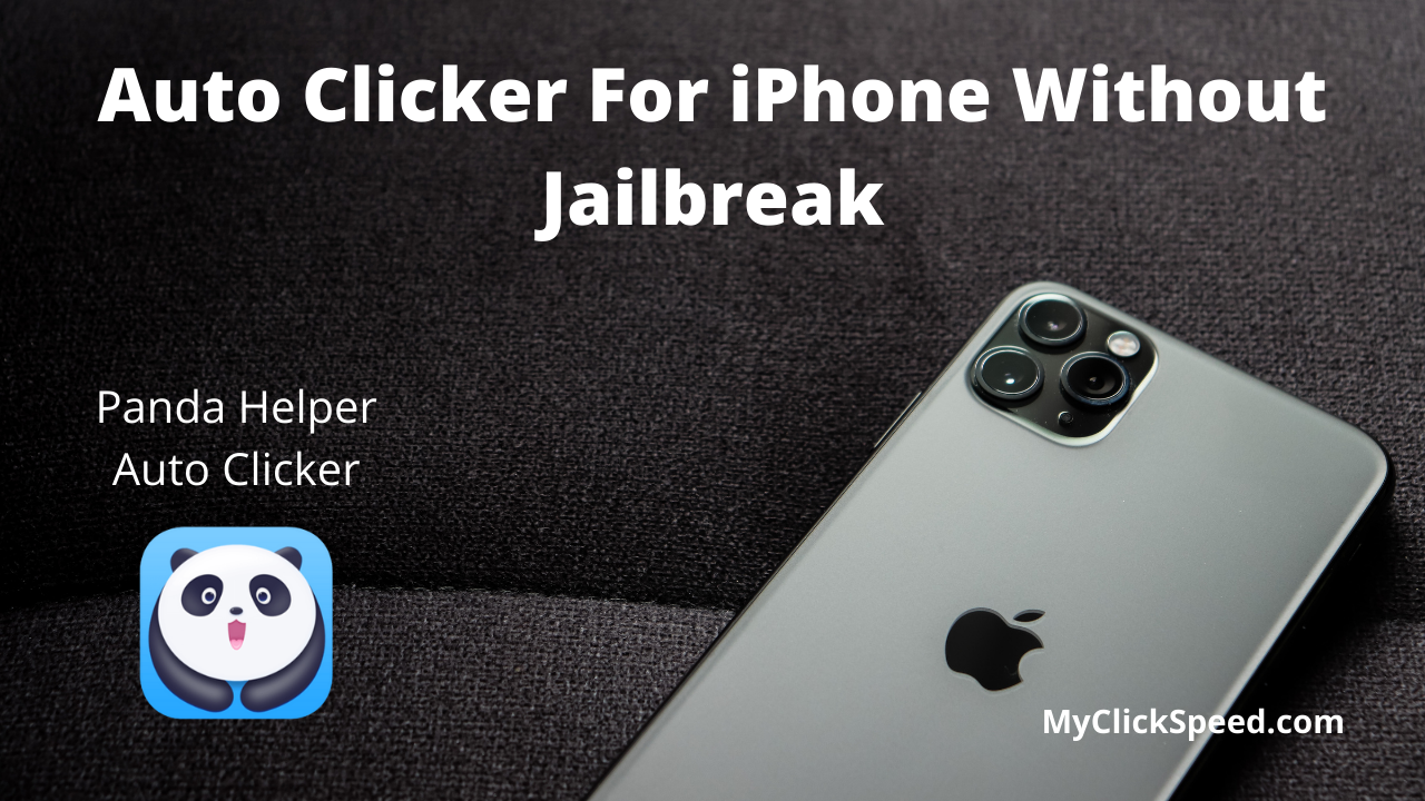 Auto Clicker For iPhone Without Jailbreak