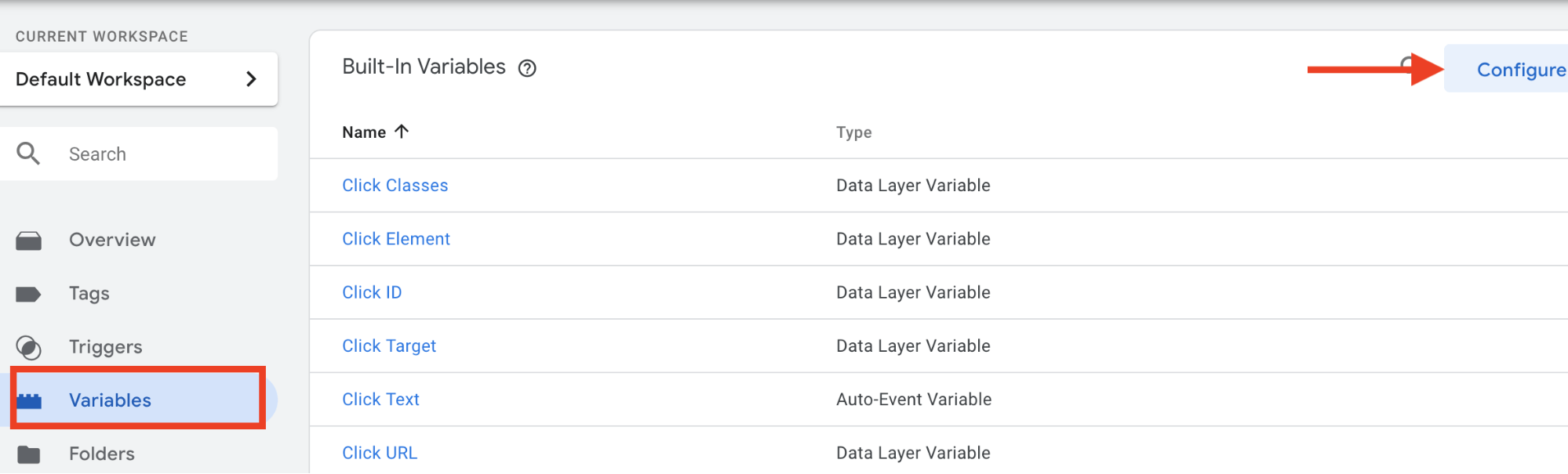 Click on Variables-> Configure Google Tag Manager