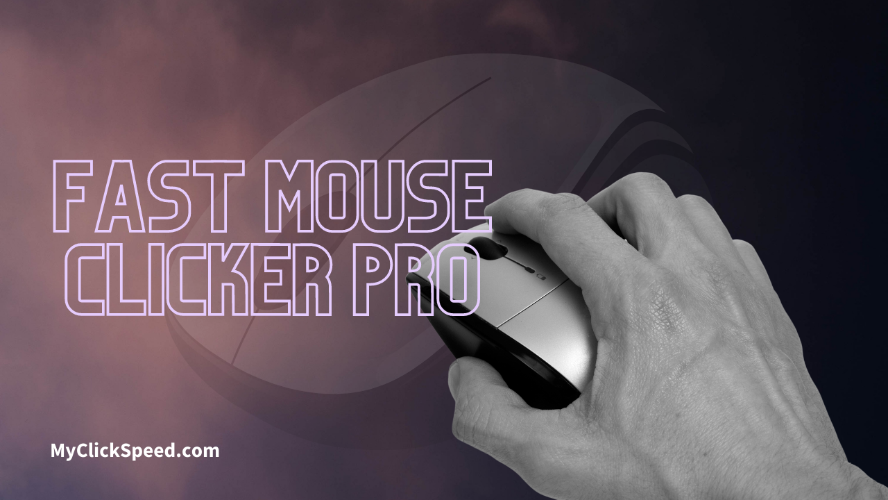 Fast Mouse Clicker Pro