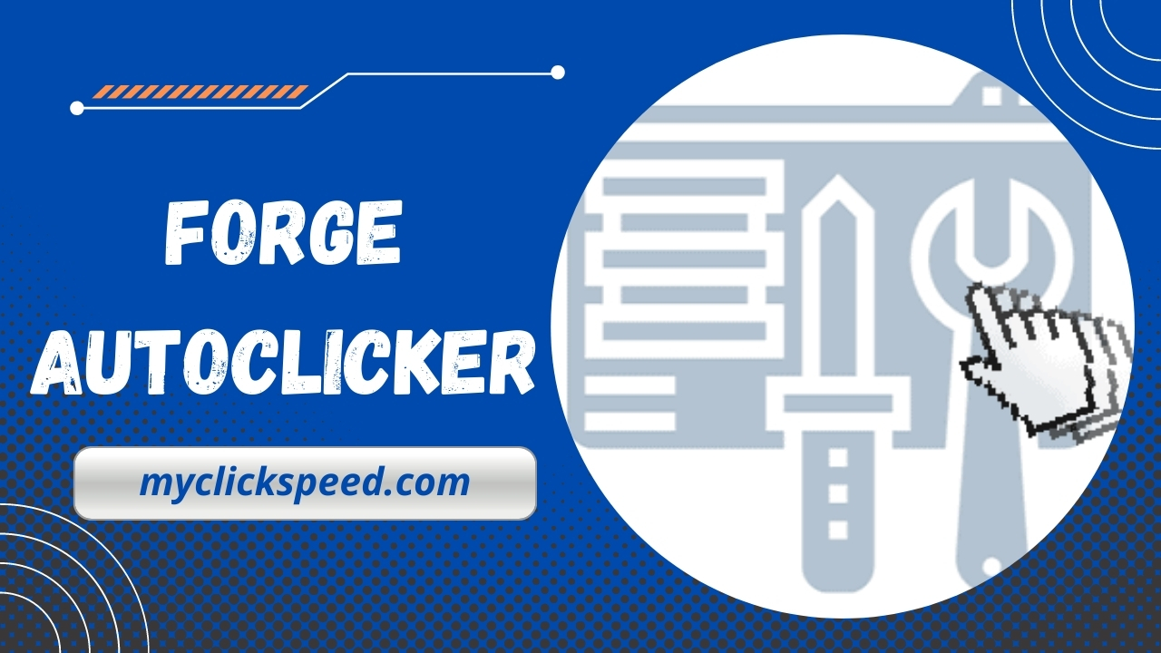 Forge Auto Clicker Tool   Free Download
