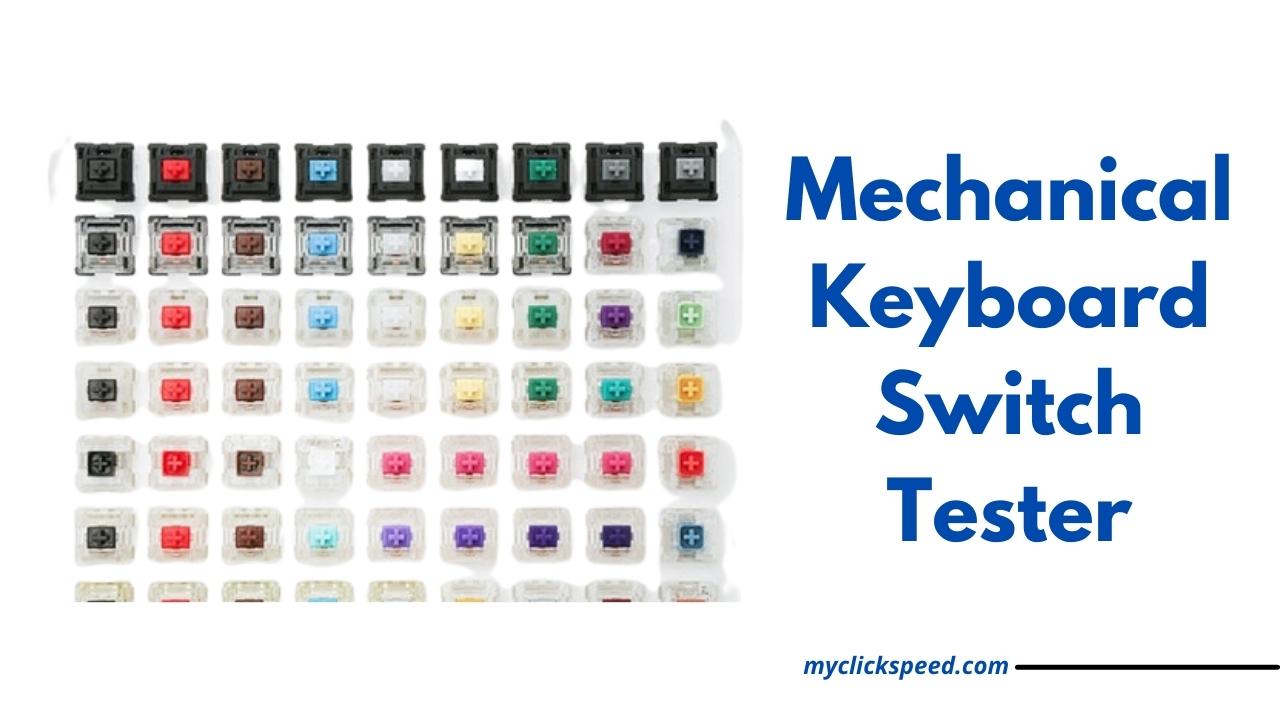 Mechanical Keyboard Switch Tester