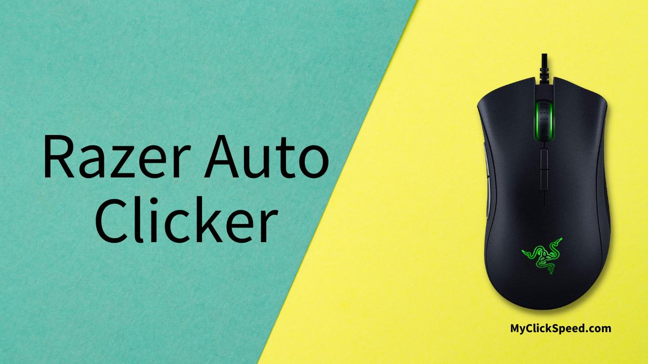 Razer Auto Clicker