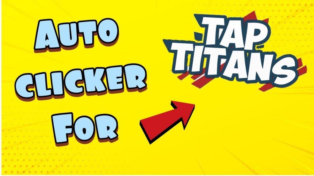 Auto Clicker for Tap Titans 2